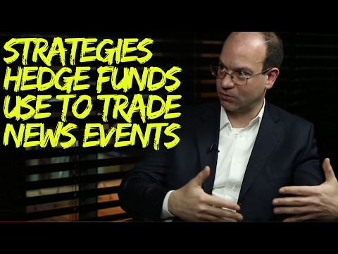 Strategies Hedge Funds use to Trade on News Events