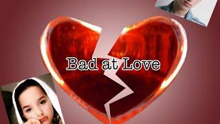 Bad At Love | Episode 1 ❤️