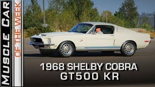1968 Shelby GT500KR 428 Cobra Jet Review: Muscle Car Of The Week Video Episode 249 V8TV