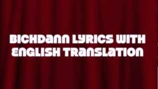 Bichdann Lyrics, Son of Sardar, Rahat Fateh Ali Khan with English Translation