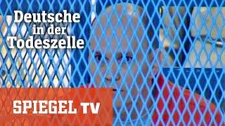 SPIEGEL TV vor 20 Jahren: Deutsche in der Todeszelle