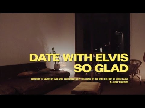 Date with Elvis - So glad
