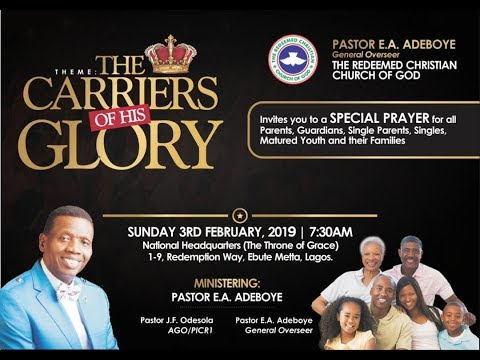 RCCG FEBRUARY 2019 THANKSGIVING SERVICE || THE CARRIERS OF HIS GLORY