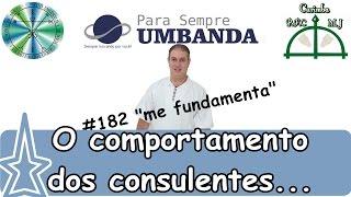 #182 O comportamento dos consulentes!!!