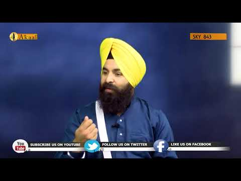 Guru Ki Baat | Episode: 34 | Guest: Gyani Gurdeep Singh | Akaal Channel