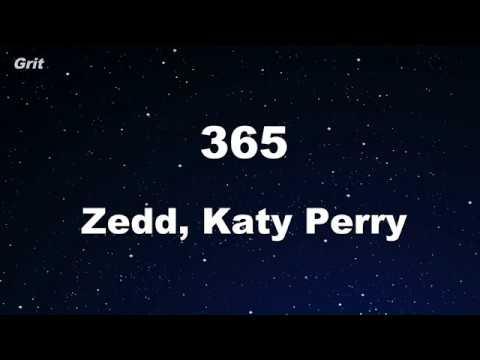 365 - Zedd, Katy Perry Karaoke 【No Guide Melody】 Instrumental
