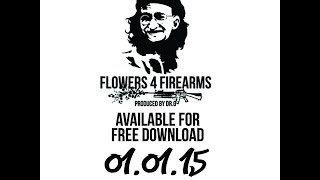 Big Dutty Deeze Ft. Disl Automatic, RusshNSmitty, SinTheSis & HSK - Flowers 4 Firearms