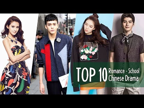 Top 10 Chinese Romance - School Dramas