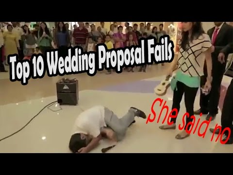 Top 10 Wedding Proposal Fails Gone Wrong Marriage Proposal Fails