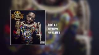 Shy Glizzy - Ride 4 U [Audio Only]