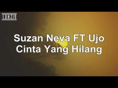 Suzan Neva FT Udjo Cinta Yang Hilang (Karaoke Version + Lyrics) No Vocal #sunziq