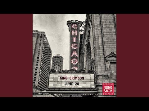 21st Century Schizoid Man (Live in Chicago 28 June 2017)