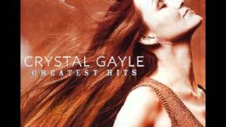 Crystal Gayle : You Never Gave Up On Me