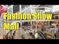 Mall Meandering (Ep. 114 ): Fashion Show Mall - Las Vegas