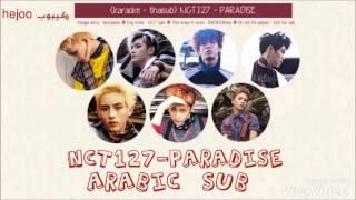 Nct127 - paradise arabic sub انسيتي١٢٧ بارادايس مترجم عربي