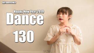 เพลงแดนซ์ต้อนรับปีใหม่ HAPPY NEW YEAR 2019 แนว DJ.RN.SR - DANCE 130 BY DjframeReMix