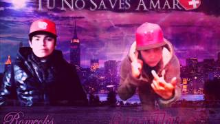 Tu No Saves Amar - Game Flow Ft Romecks (NEFM Ft Reyno Records)