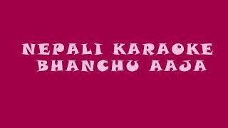 Bhanchhu aaja man ka kura karaoke track