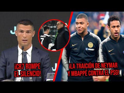 CR7 rompe el silencio sobre sus problemas en la Juve|La traición que planean Neymar y Mbappé al PSG