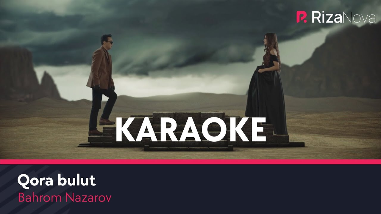 Bahrom Nazarov - Qora bulut (karaoke version)