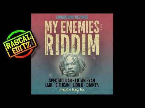 My Enemies Riddim (Conquering Records | 2017 | Rascal Editz Mix)