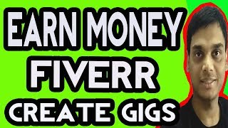 How to Make Money Online From Fiverr | Earn 15000 Per Month or more | Create best gig on fiverr