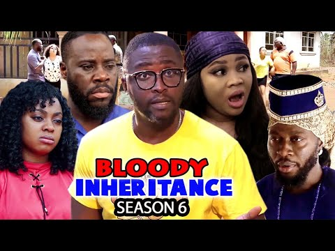 Download BLOODY INHERITANCE SEASON 6 - (Trending New Movie HD) 2021 Latest Nigerian Nollywood Movie