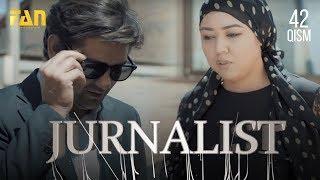 Журналист Сериали - 42 қисм | Jurnalist Seriali - 42 qism