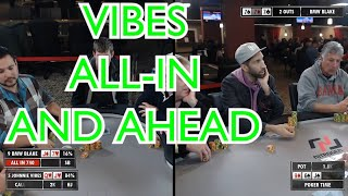 Poker Time: Johnnie Vibes ALL IN and AHEAD