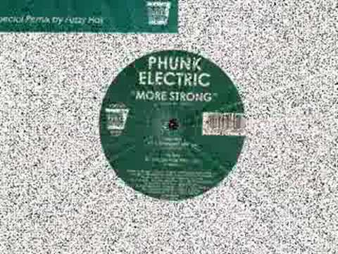 Phunk Electric - More Strong (Fuzzy Hair Remix),Electro, Tech House, Minimal