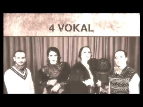 4 Vokal - Kara Sevda (Gökte Yıldız Ellidir)