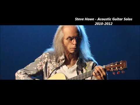 STEVE HOWE - ACOUSTIC GUITAR SOLOS 2010-2012