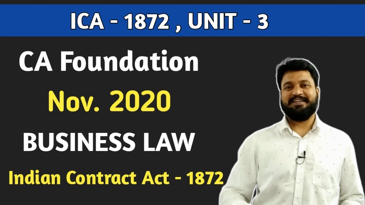 CA Foundation Business Law l Contract Act 1872 Unit 3 l CTC Classes