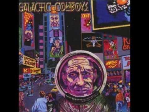 Galactic Cowboys - Young Man's Dream