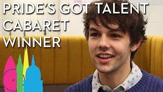 Alex James Ellison Interview Winner of Pride's Got Talent Cabaret   Pride in London 2017