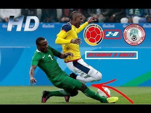 COLOMBIA VS NIGERIA 2-0 RESUMEN Y GOLES HD 1080p | JUEGOS OLÍMPICOS RIÓ 2016 | HUGOL97.