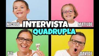 INTERVISTA QUADRUPLA Famiglia GBR - Speciale 400.000 iscritti