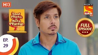 Saat Phero Ki Hera Pherie - Ep 29 - Full Episode - 6th April, 2018