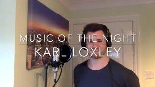 The Music of The Night - Andrew Lloyd Webber's The Phantom of the Opera 2016