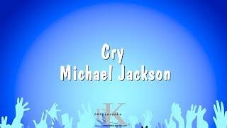 Cry Michael Jackson Karaoke Version