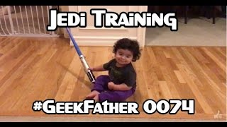 Jedi Plays with a Non Pixelated Lightsaber (#GeekFather 0074)