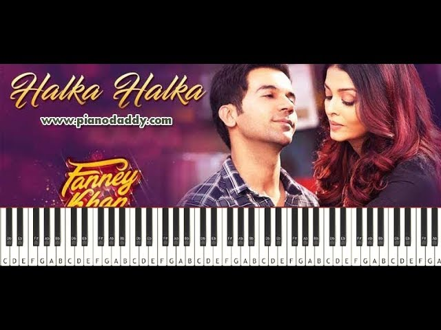 Halka Halka (Fanney Khan) Piano Tutorial ~ Piano Daddy
