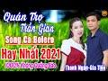 THANH NGÂN - GIA TIẾN ➤ LK Song Ca Bolero Trữ Tình Hay Nhất 2021 THỨC GIẤC NGHE NGAY Cực Kỳ Hay