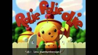 Rolie polie olie- Theme song