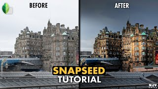 Make the Structures Pop in SNAPSEED | SNAPSEED TUTORIAL | Android | iPhone