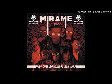 Daddy Yankee, Deevani, Tego Calderon, Don Omar, Wisin & Yandel – Mirame Remix (Alternative Version