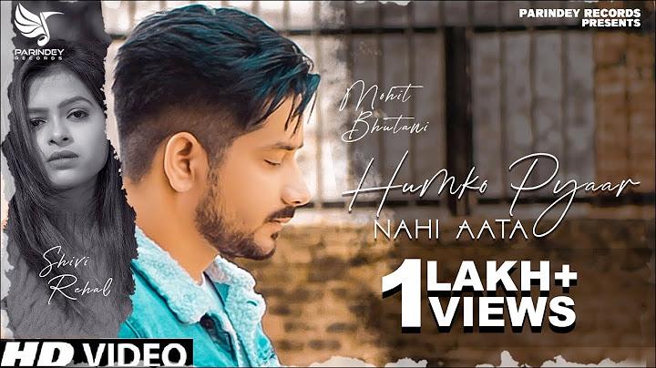 humko pyaar nahi aata  mohit bhutani beatlab  vicky tarori addi kalyan  shivi  hindi song 2021