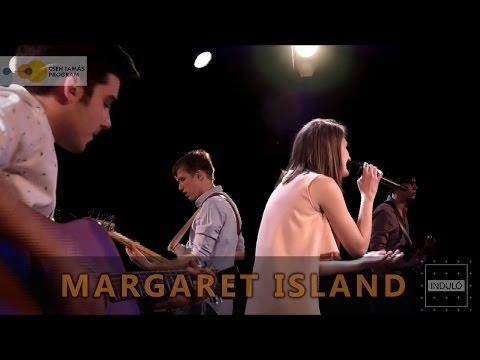 Induló - könnyűzenei magazin - Margaret Island  2016.04.08.