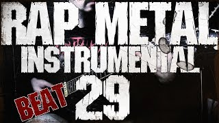 Nu Metal/Rap Metal/Beat Instrumental  29