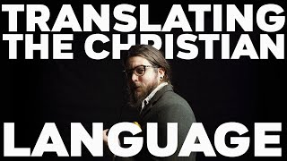 Translating the Christian Language